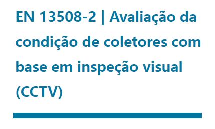 Curso APESB – EN 13508-2 | Avaliação da condição de coletores com base em inspeção visual (CCTV)
